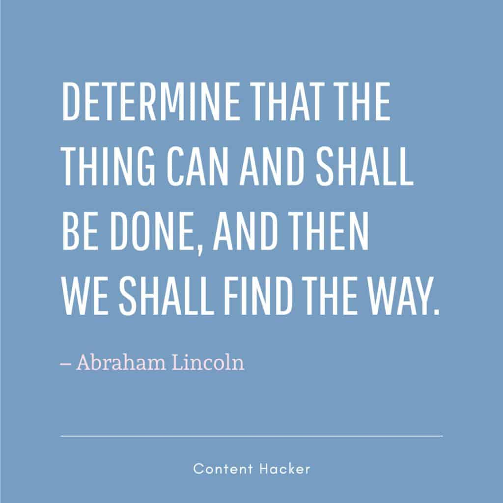 hustle quote abraham lincoln