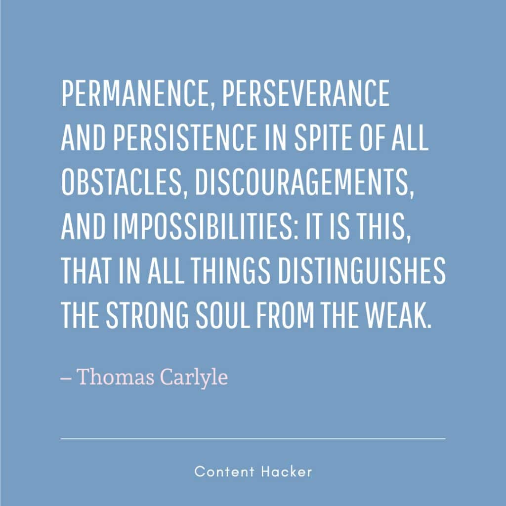 hustle quote thomas carlyle