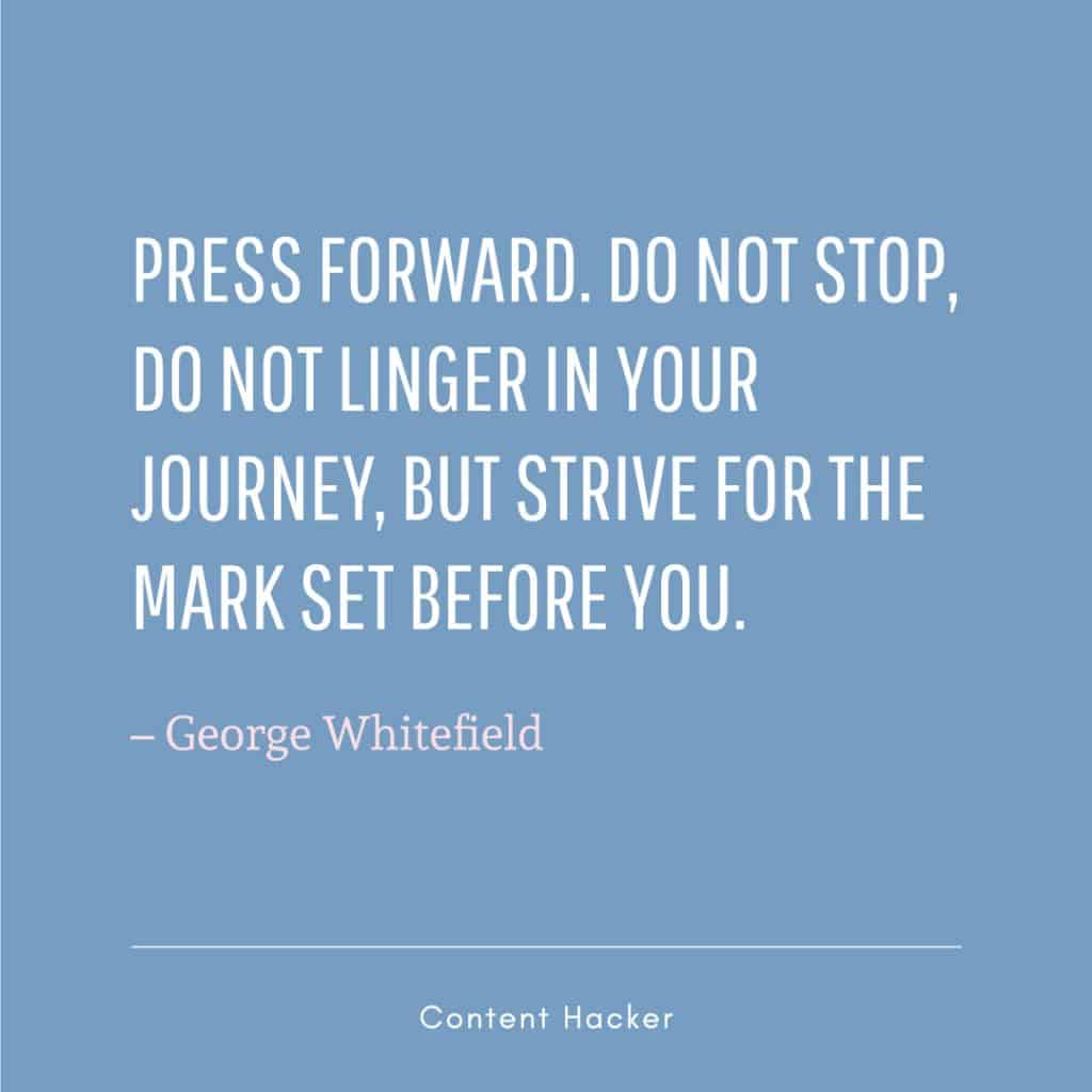 hustle quote george whitefield