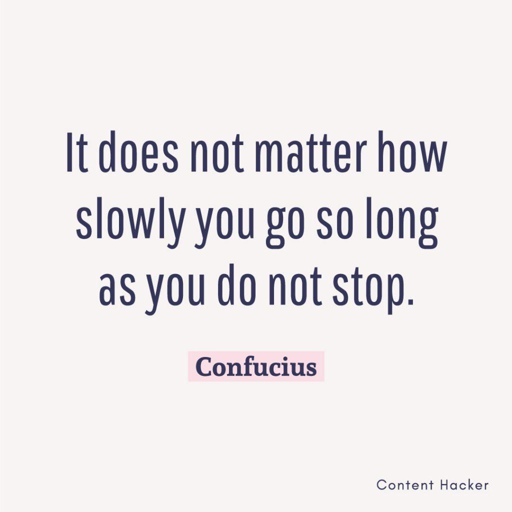 hustle quote confucius