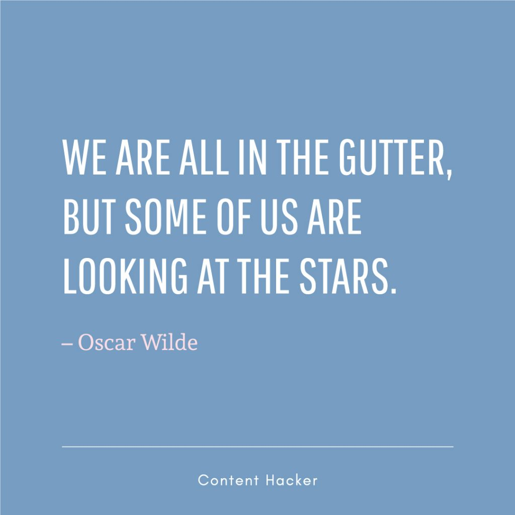 Hustle quotes Oscare Wilde