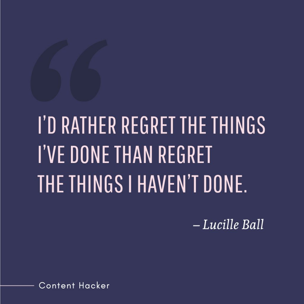 Hustle quotes Lucille Ball