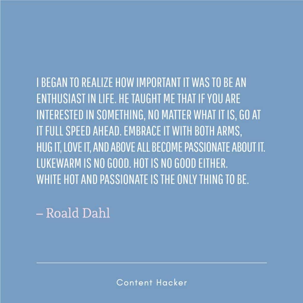 Hustle quotes Roald Dahl