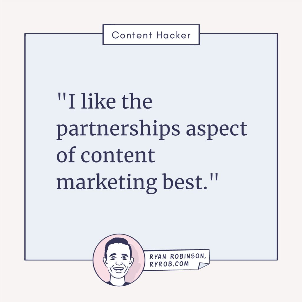 content hacker spotlight ryan robinson partnerships