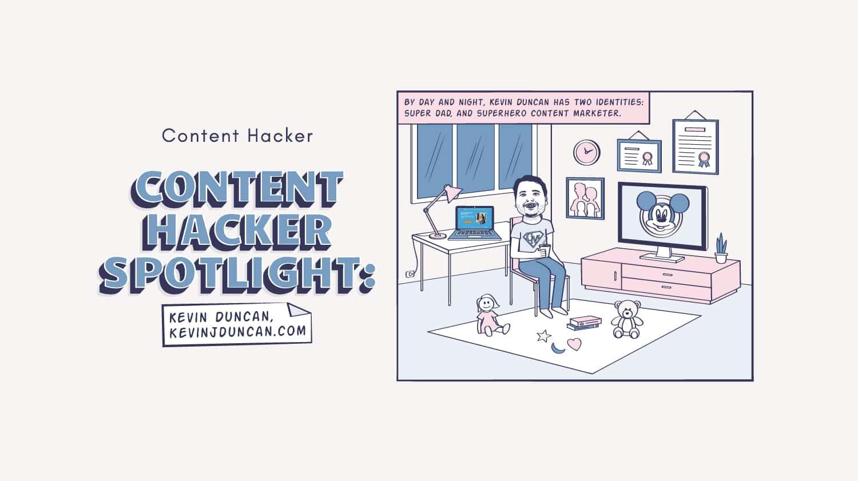 kevin duncan content hacker spotlight