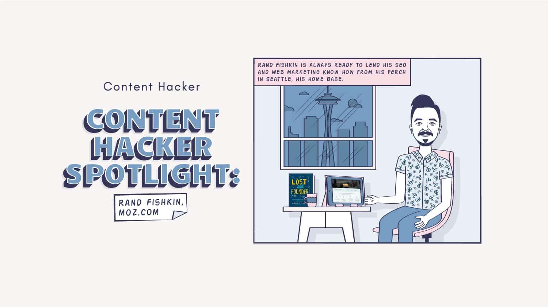 rand fishkin content hacker spotlight