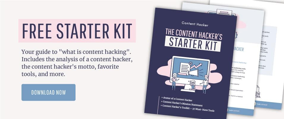 download our free starter kit on Content Hacker