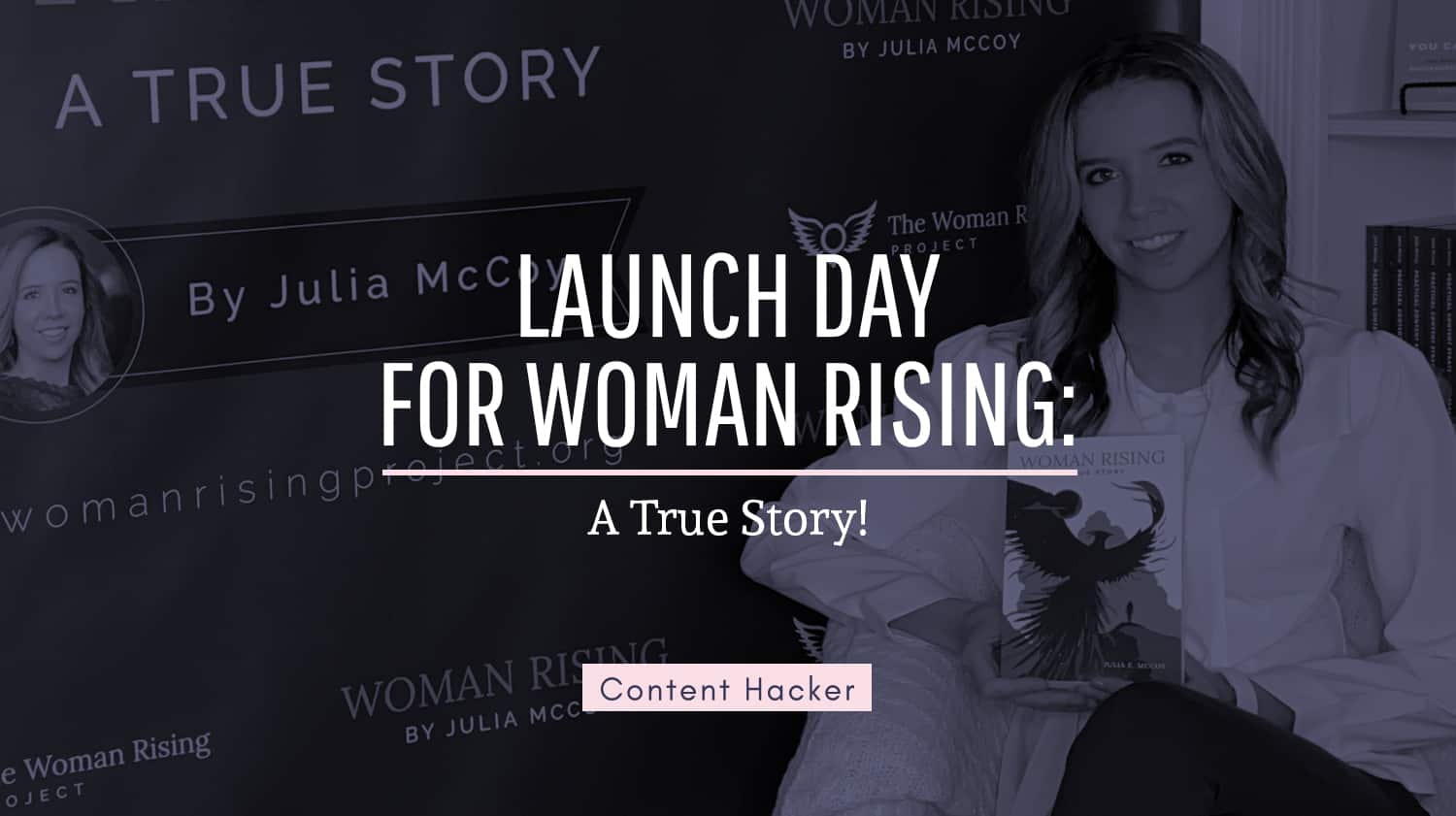 Launch day for Woman Rising: A True Story inset