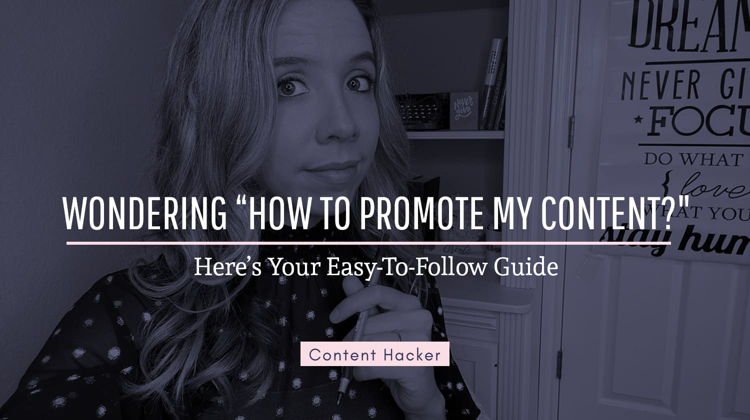 Learn how to promote your content