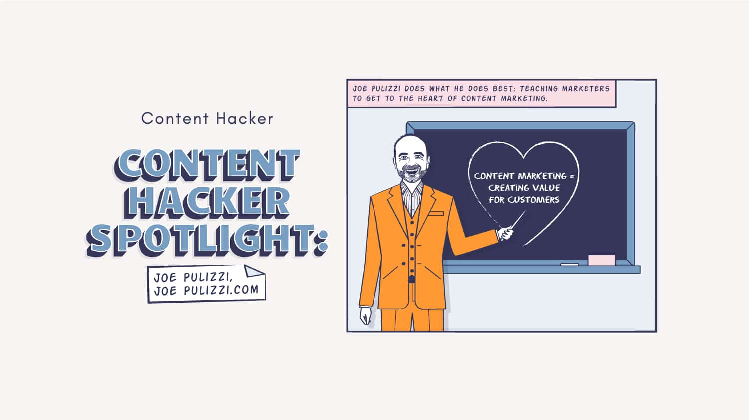 Content Hacker spotlight on Joe Pulizzi