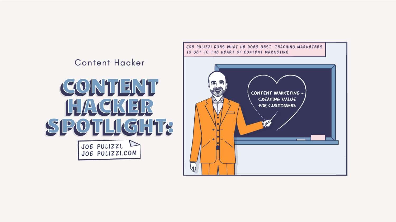 Content Hacker spotlight on Joe Pulizzi