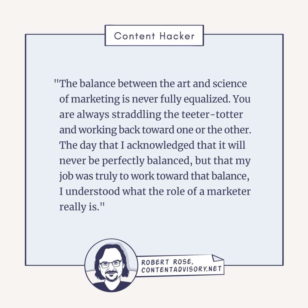 Robert Rose marketing balance