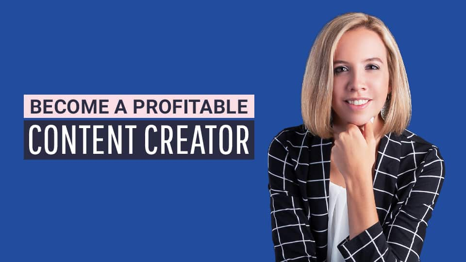 become a profitable content creator free course