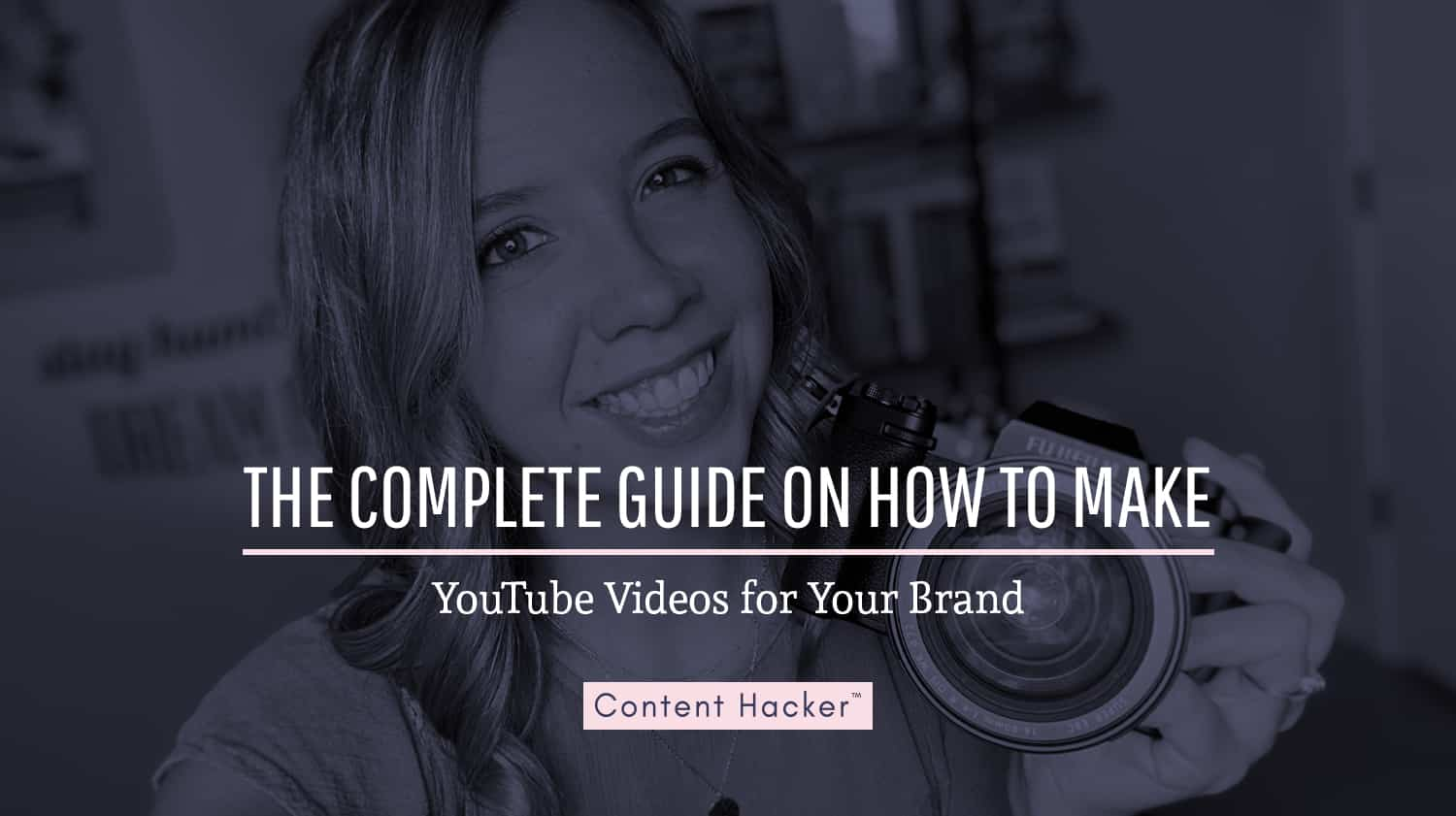 how to make youtube videos for your business