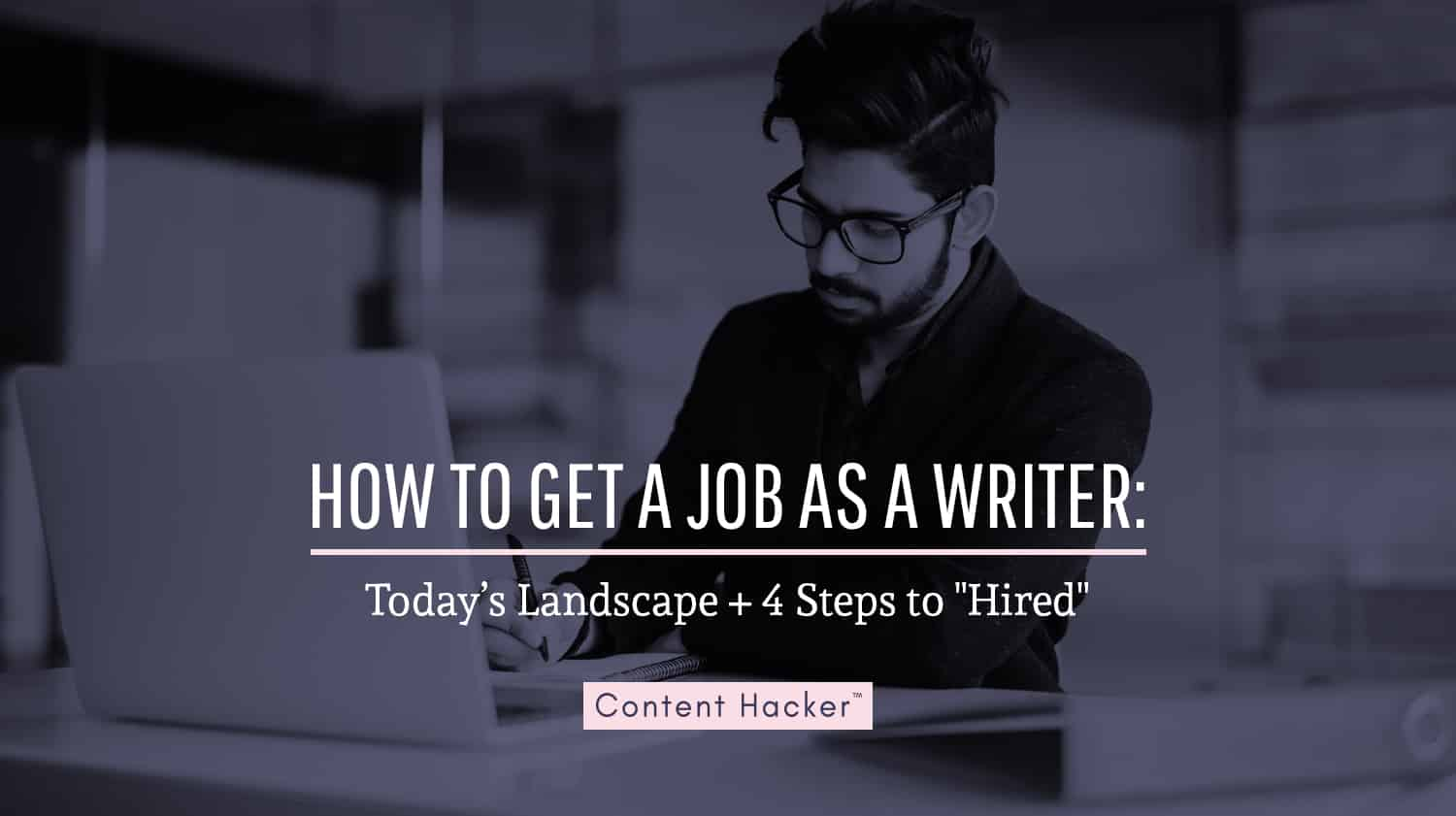how to get a job as a writer blog