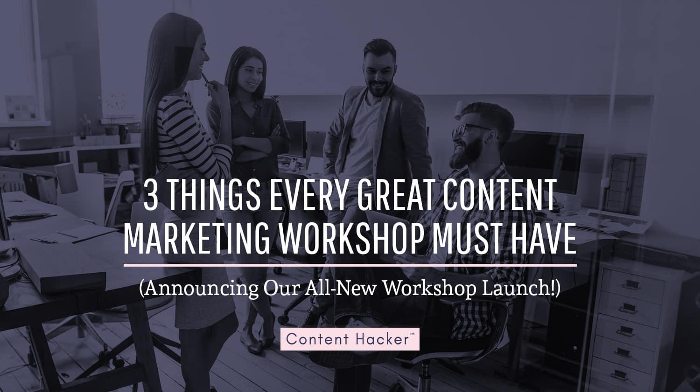 content marketing workshop launch