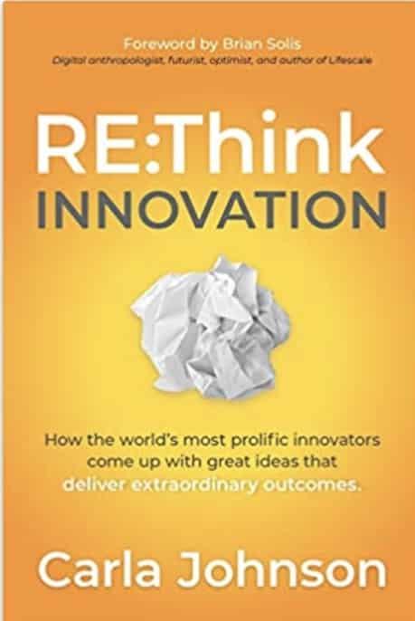 RE:Think Innovation by Carla Johnson