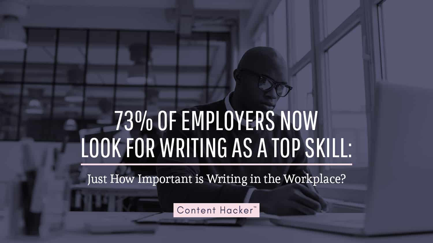 how important is writing in the workplace