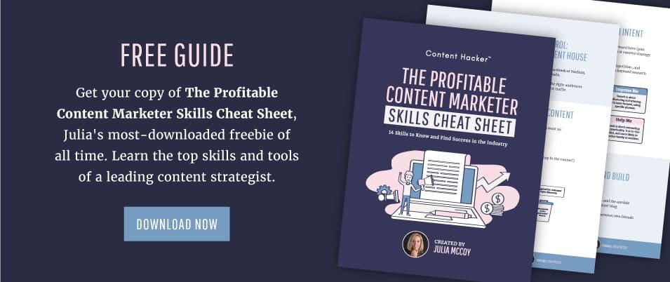Profitable Content Marketer Skills Cheat Sheet